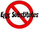 Anti Egg Substitutes