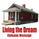 Living the Dream - Clarksdale, Mississippi