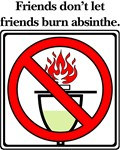 No Absinthe Burning!