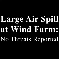 Large Air Spill at Wind Farm