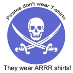 Pirates Wear Arrr Shirts (Instead of T-Shirts)