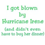 Blown by Hurricane Irene and No Buying Dinner
