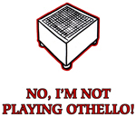 Not Othello