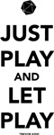 Just Play and Let Play - Trevor Kidd
