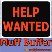 Help Wanted: Muff Buffer