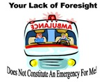 Your Lack of Foresight!