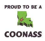 Proud To Be A Louisiana CoonAss