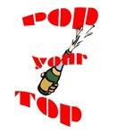 Pop your Top