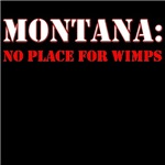 MONTANA no place for wimps