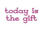 Today is the Gift (BTN)