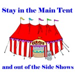Stay in the Main Tent