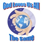 God Loves Us All the Same