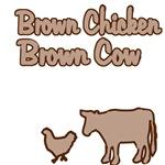 Brown Chicken Brown Cow