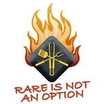 RARE IS NOT AN OPTION
