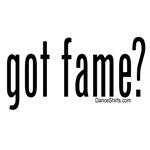 got fame?