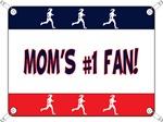 Mom's #1 Fan - Running