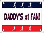 Daddy's #1 Fan - Running