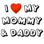 I Love My Mommy & Daddy