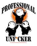 PROFESSIONAL UNF*CKER