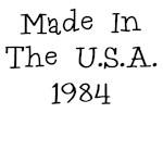 MADE IN U.S.A. 1984