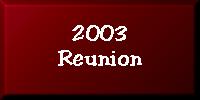 2003 Reunion Souvenirs