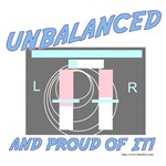 Unbalanced and Proud of it!