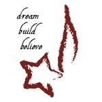Dream-Build-Believe Gear
