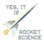 Yes, it is rocket science