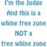 Whine Free Zone