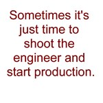 Those darned engineers...