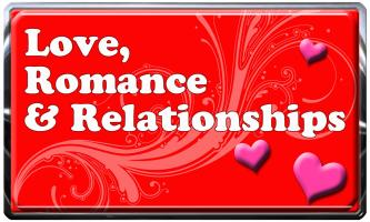 Love, Romance & Relationships