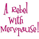 Rebel with Menopause