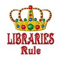 <b>LIBRARIES RULE</b>