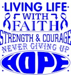 Rectal Cancer Living Life With Faith Shirts