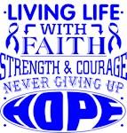 Anal Cancer Living Life With Faith Shirts