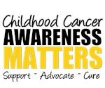 Childhood Cancer Awareness Matters