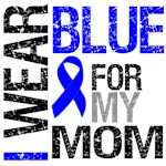 I Wear Blue Colon Cancer (Mom) Shirts & Gifts
