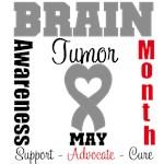 Brain Tumor Awareness Month T-Shirts & Apparel