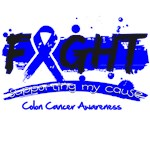 Fight Colon Cancer Cause Shirts