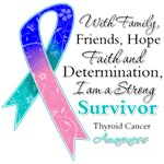 Thyroid Cancer Strong Survivor Shirts