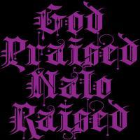 God Praised Nalo Raised