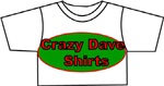 Crazy Dave Shirts