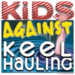 Kids Against Keelhauling