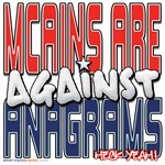 MCains Are Against Anagrams [SWAG]