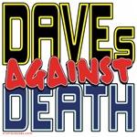 DAVEs Against Death [APPAREL]