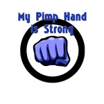 My Pimp Hand is Strong