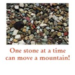 One stone at a time