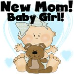 New Mom Baby Girl Tshirts and Gifts
