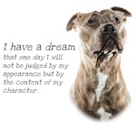 I Have A Dream Pit Bull