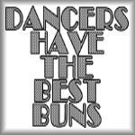 Dancers have the best buns